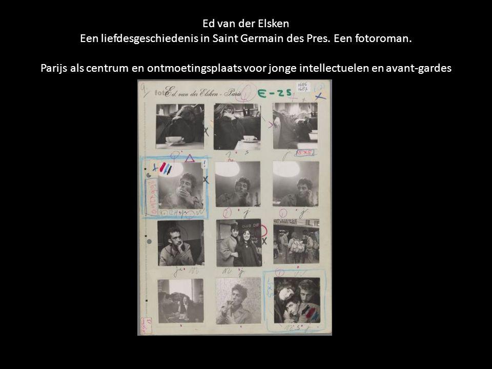 Ed van der Elsken Een liefdesgeschiedenis in Saint Germain des Pres. Een fotoroman. Parijs als centrum en ontmoetingsplaats voor jonge intellectuelen