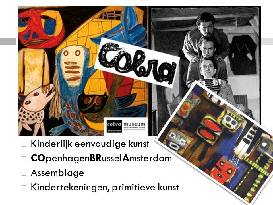  Kinderlijk eenvoudige kunst  COpenhagenBRusselAmsterdam  Assemblage  Kindertekeningen, primitieve kunst