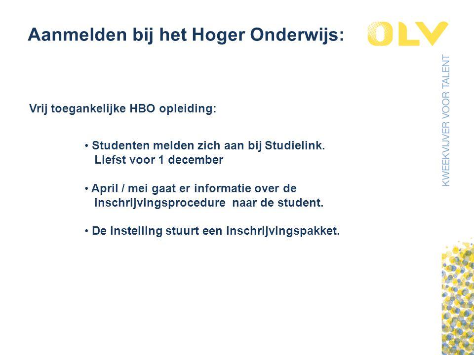Aanmelden bij het Hoger Onderwijs: Vrij toegankelijke HBO opleiding: Studenten melden zich aan bij Studielink.