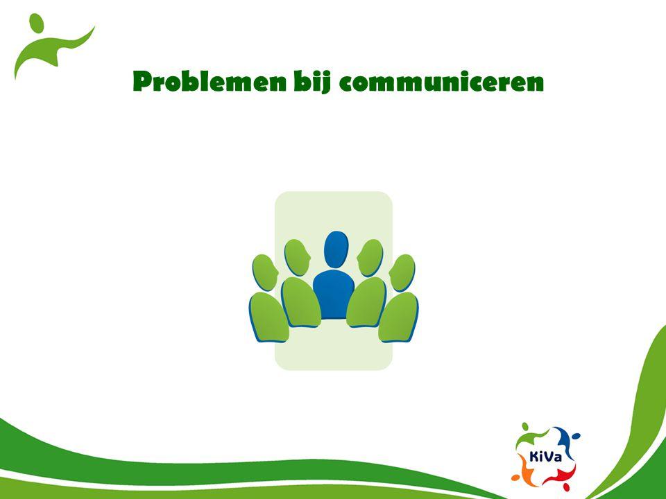 Problemen bij communiceren