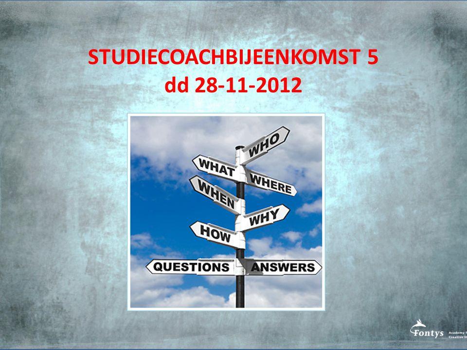 STUDIECOACHBIJEENKOMST 5 dd 28-11-2012