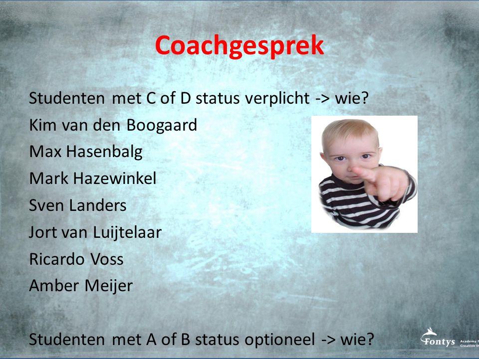 Coachgesprek Studenten met C of D status verplicht -> wie.