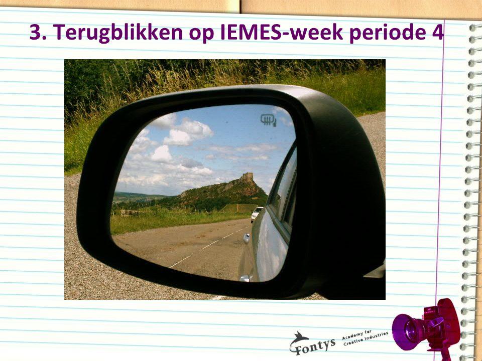 3. Terugblikken op IEMES-week periode 4