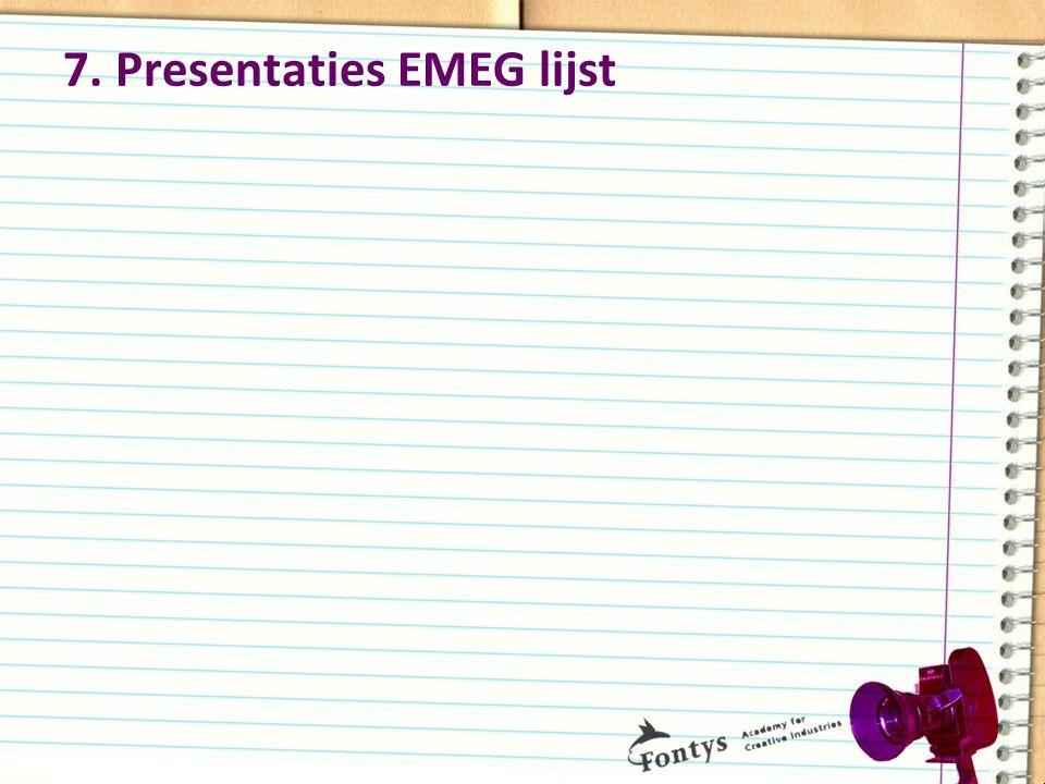 7. Presentaties EMEG lijst