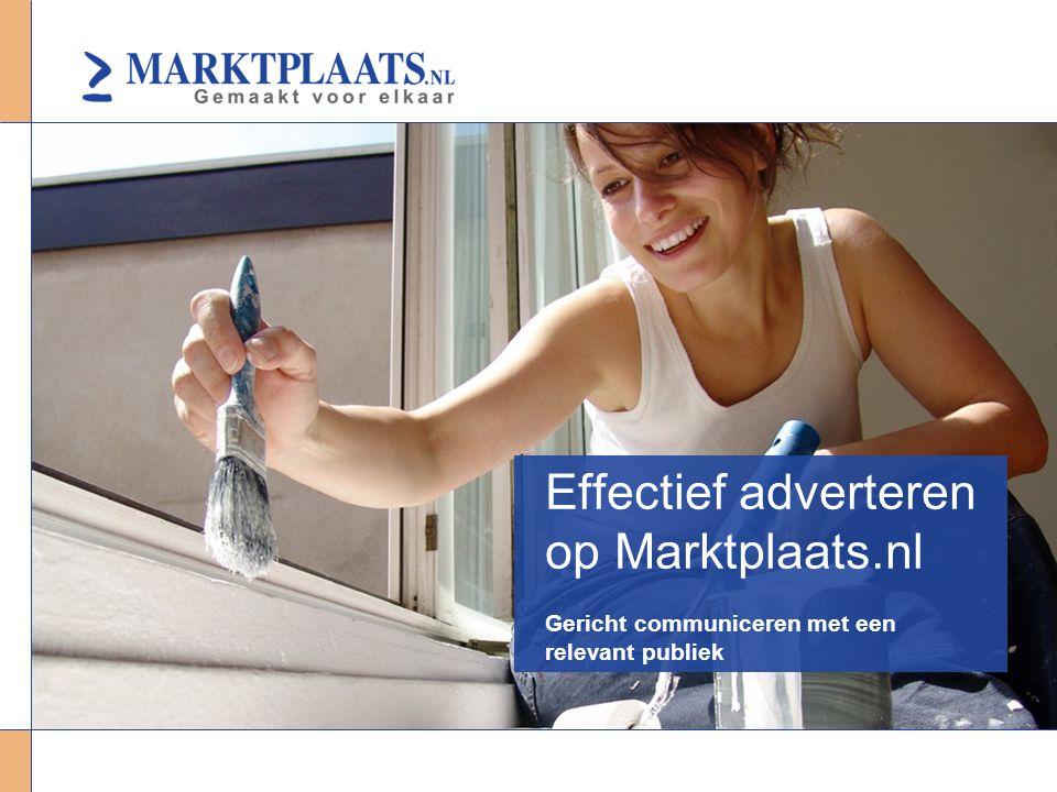 Effectief adverteren op Marktplaats.nl Gericht communiceren met een relevant publiek