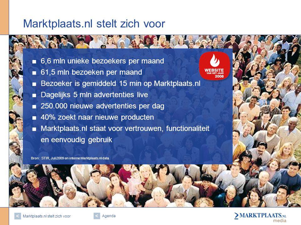 Marktplaats.nl stelt zich voor | 2 Marktplaats.nl stelt zich voor ■6,6 mln unieke bezoekers per maand ■61,5 mln bezoeken per maand ■Bezoeker is gemiddeld 15 min op Marktplaats.nl ■Dagelijks 5 mln advertenties live ■250.000 nieuwe advertenties per dag ■40% zoekt naar nieuwe producten ■Marktplaats.nl staat voor vertrouwen, functionaliteit en eenvoudig gebruik Bron: STIR, Juli2009 en interne Marktplaats.nl data Agenda
