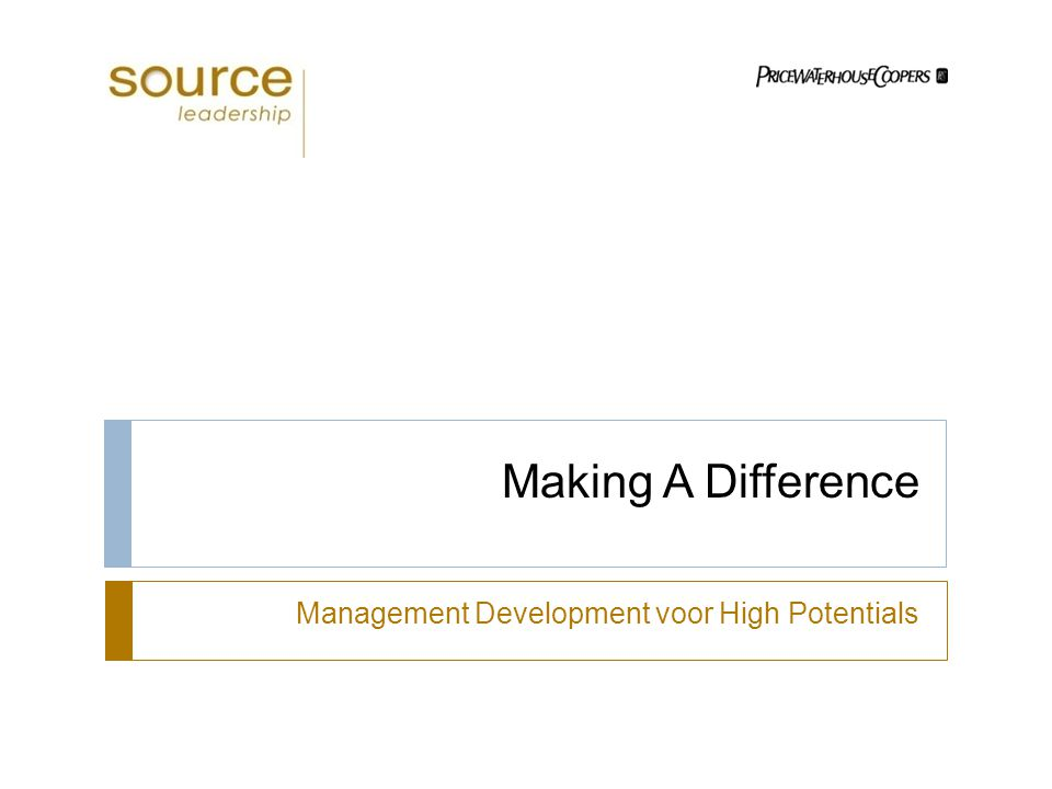 Making A Difference Management Development voor High Potentials