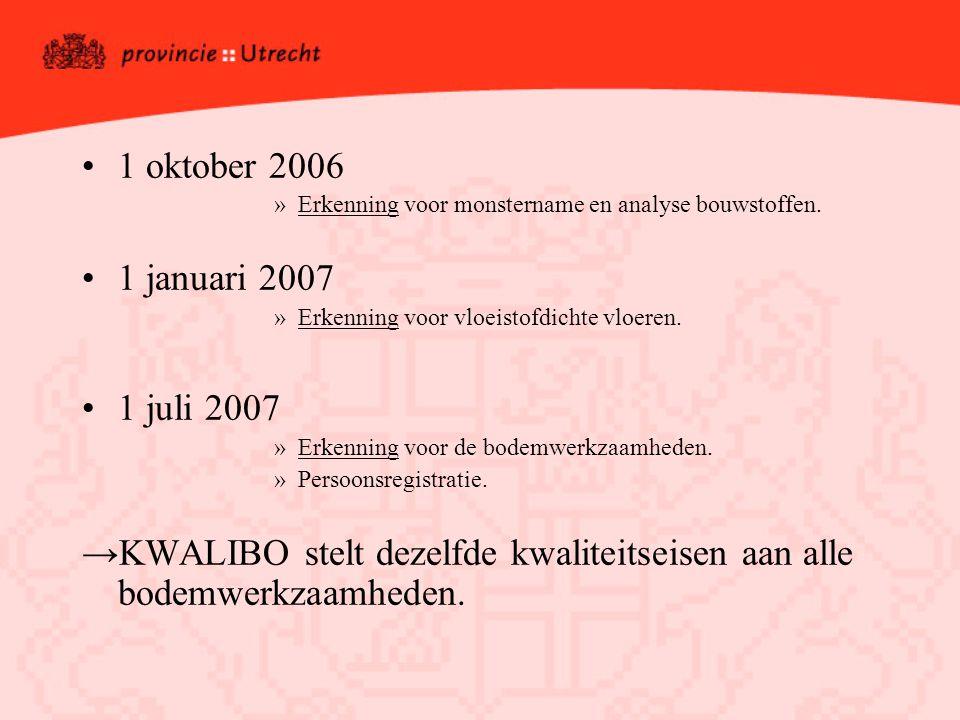 1 oktober 2006 »Erkenning voor monstername en analyse bouwstoffen.