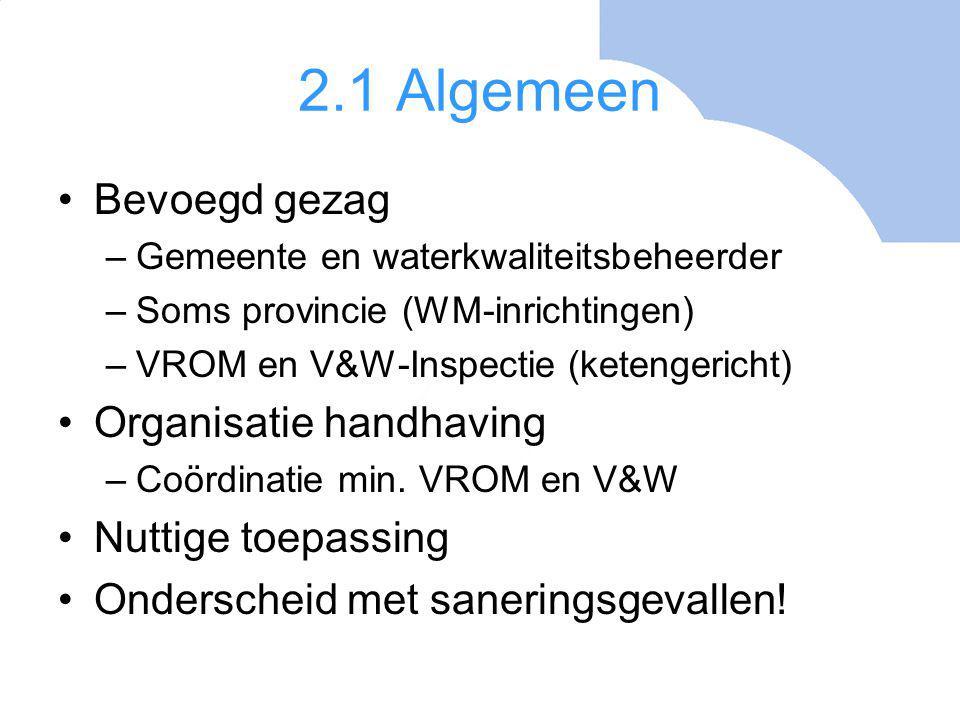 2.2 Kwalibo Doel: betrouwbare gegevens Gegevens afkomstig van intermediairs Erkenning door VROM én V&W (uitvoering Bodem+); van belang –a.