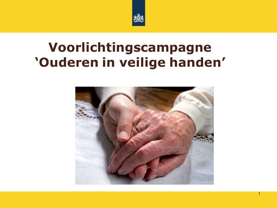 Voorlichtingscampagne 'Ouderen in veilige handen' 1