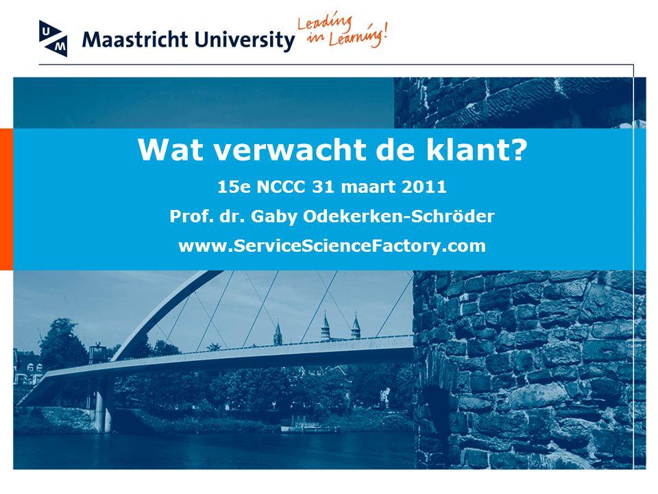 Wat verwacht de klant. 15e NCCC 31 maart 2011 Prof.
