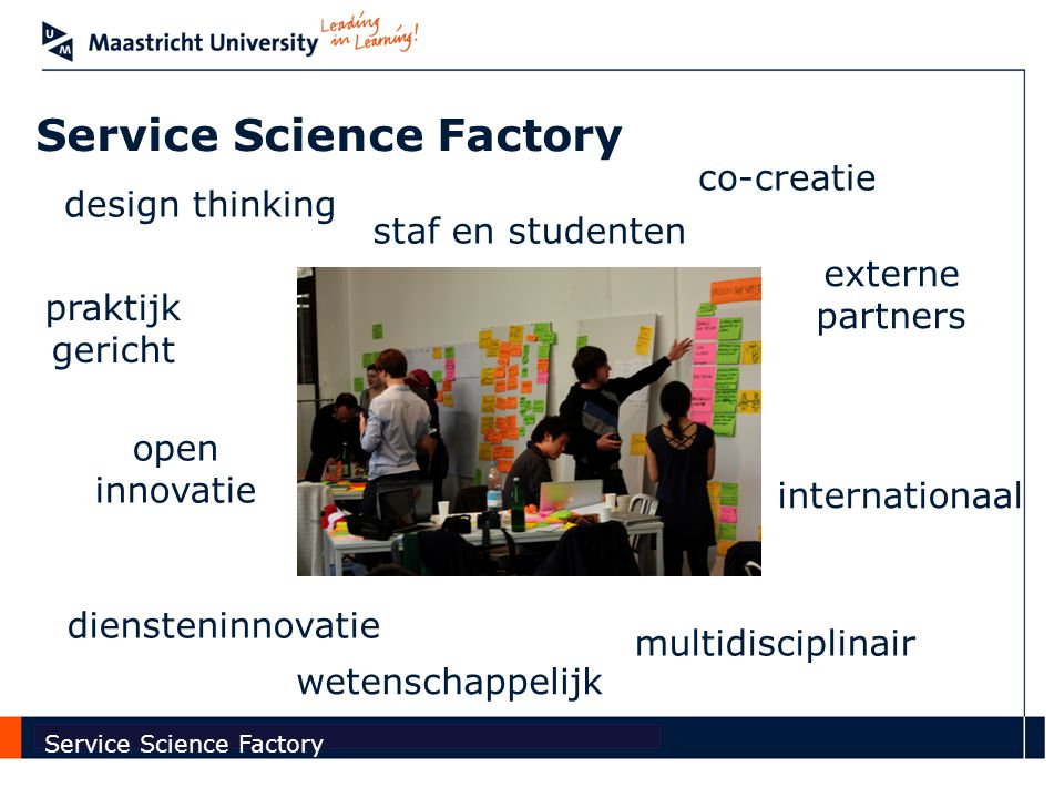 Faculty of Economics and Business Administration Service Science Factory Youp van 't Hek