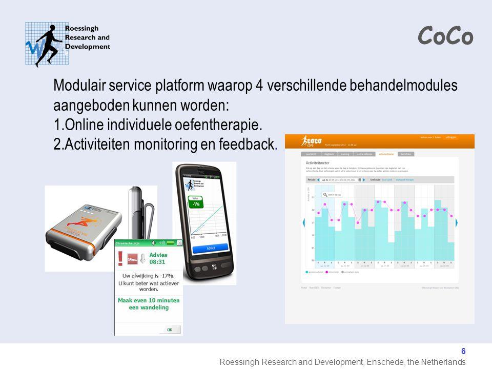 Roessingh Research and Development, Enschede, the Netherlands 6 Modulair service platform waarop 4 verschillende behandelmodules aangeboden kunnen worden: 1.Online individuele oefentherapie.