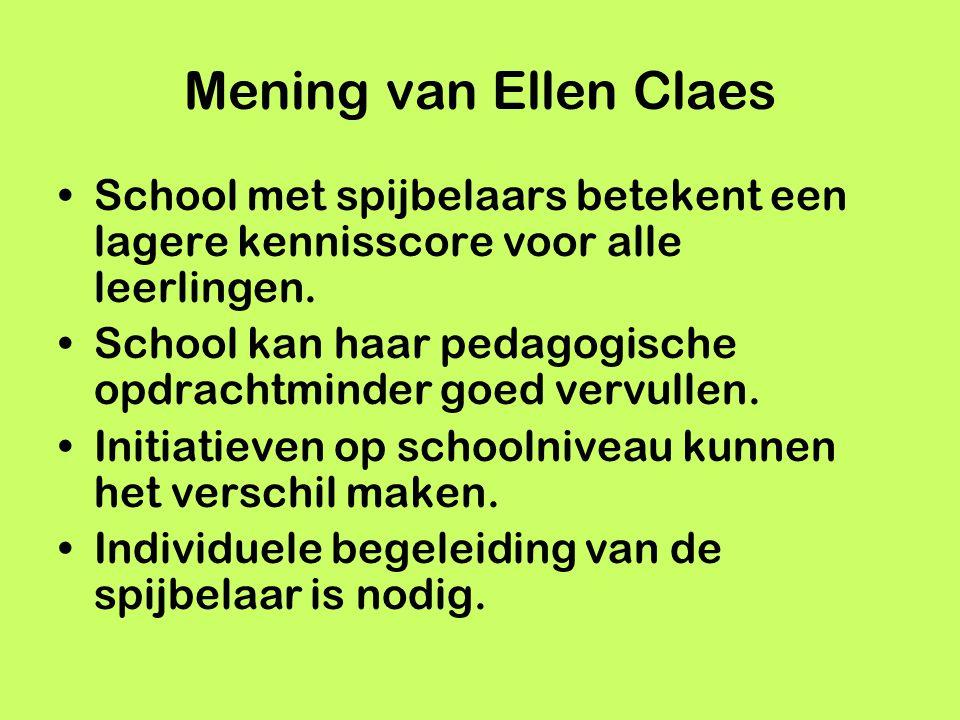 Mening van Ellen Claes School met spijbelaars betekent een lagere kennisscore voor alle leerlingen. School kan haar pedagogische opdrachtminder goed v
