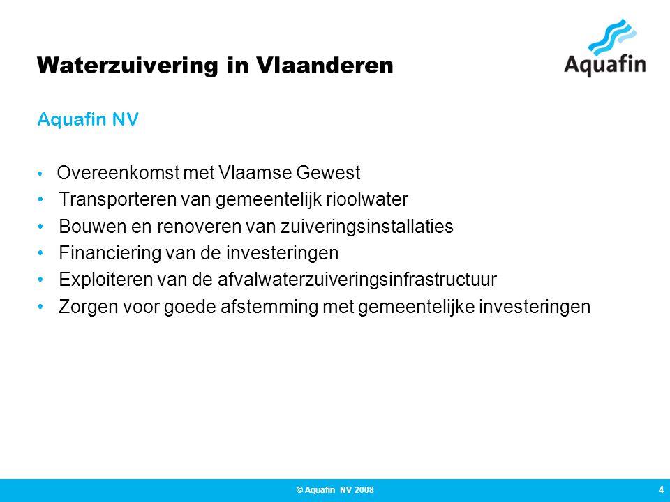 5 © Aquafin NV 2008 Waterzuivering in Vlaanderen - 86 % inwoners aangesloten op riolering - 63 % inwoners effectief gezuiverd