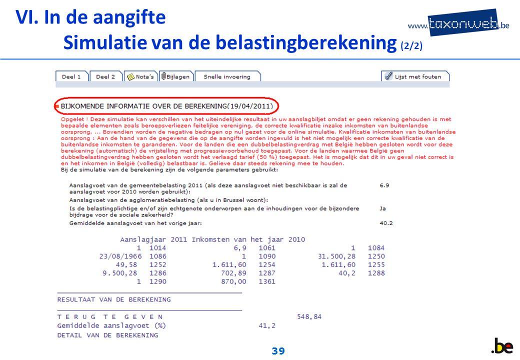 39 VI. In de aangifte Simulatie van de belastingberekening (2/2)