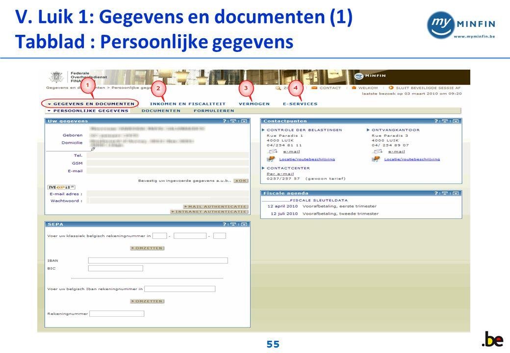 55 V. Luik 1: Gegevens en documenten (1) Tabblad : Persoonlijke gegevens