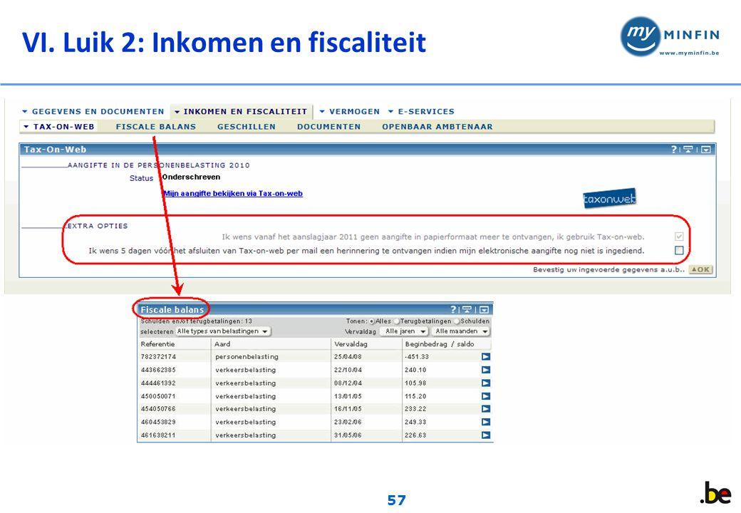 57 VI. Luik 2: Inkomen en fiscaliteit