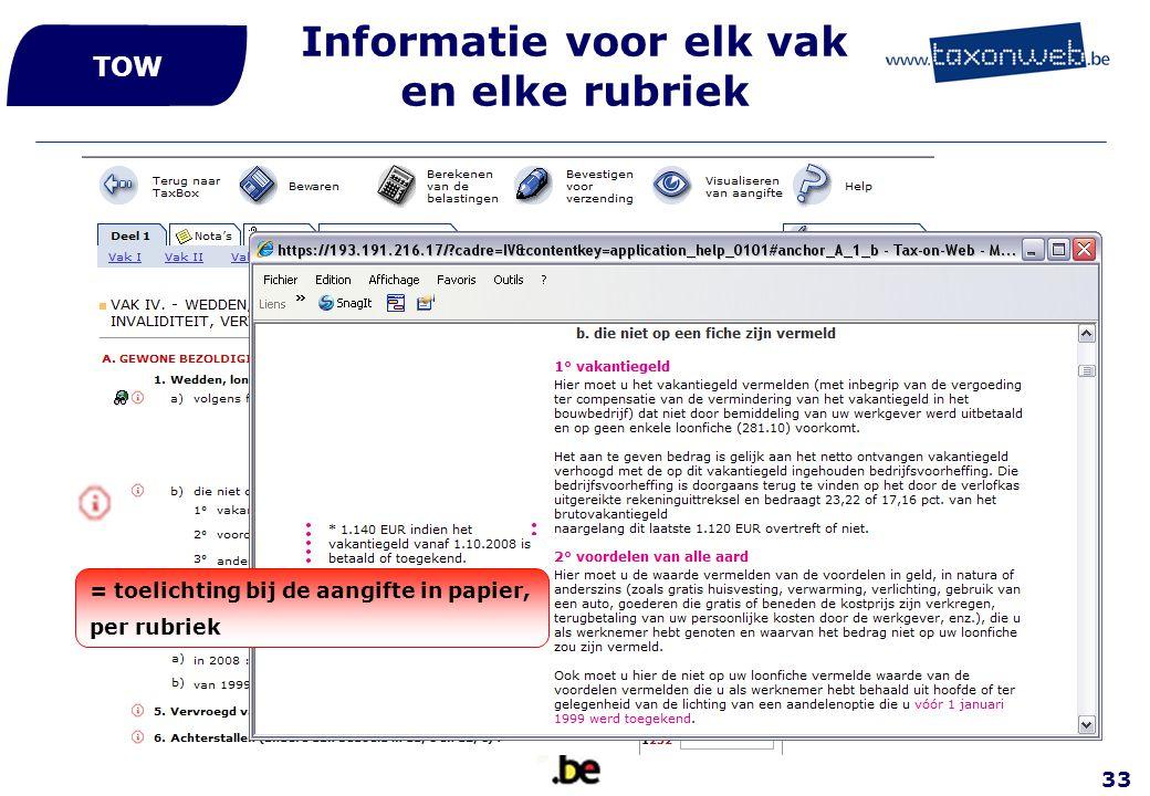 33 Informatie voor elk vak en elke rubriek TOW = toelichting bij de aangifte in papier, per rubriek