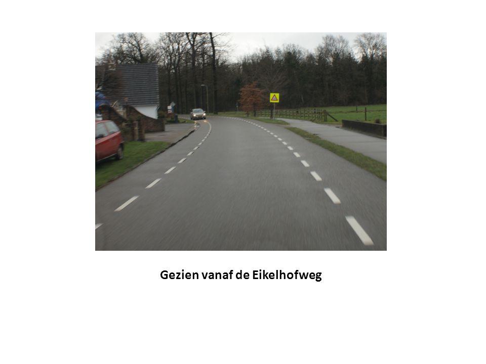 Gezien vanaf de Eikelhofweg