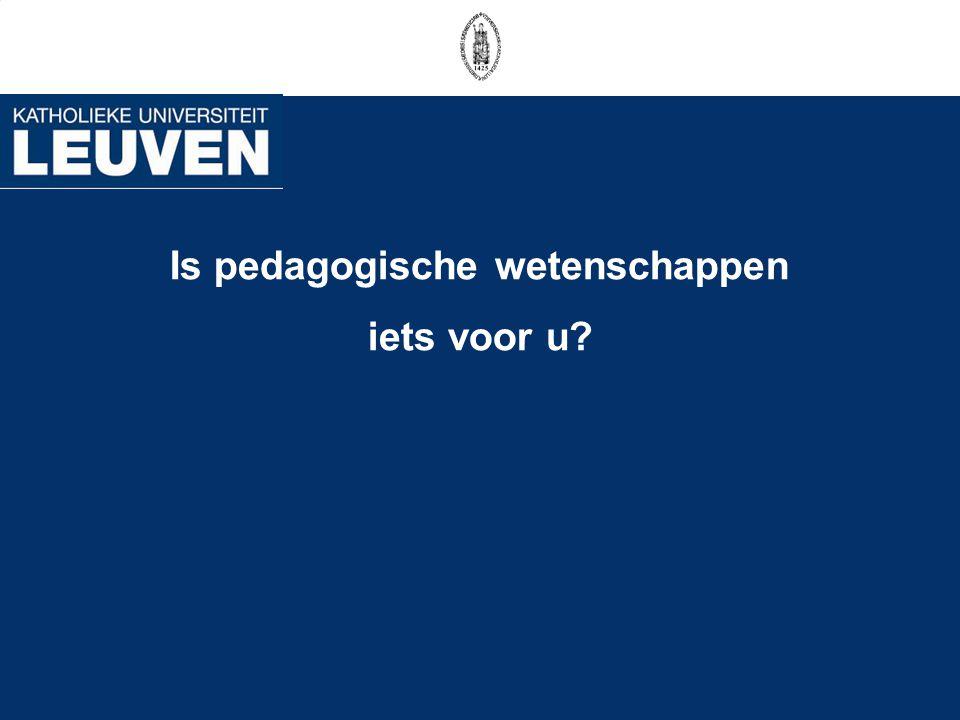 Je wenst te werken als… Sociaal pedagoog Volwassenenvorming/Jeugdwerk / Buurt- en opbouwwerk/ Onderzoek...