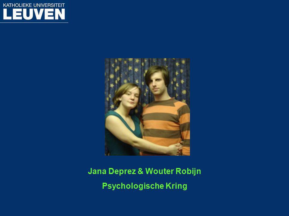 Jana Deprez & Wouter Robijn Psychologische Kring
