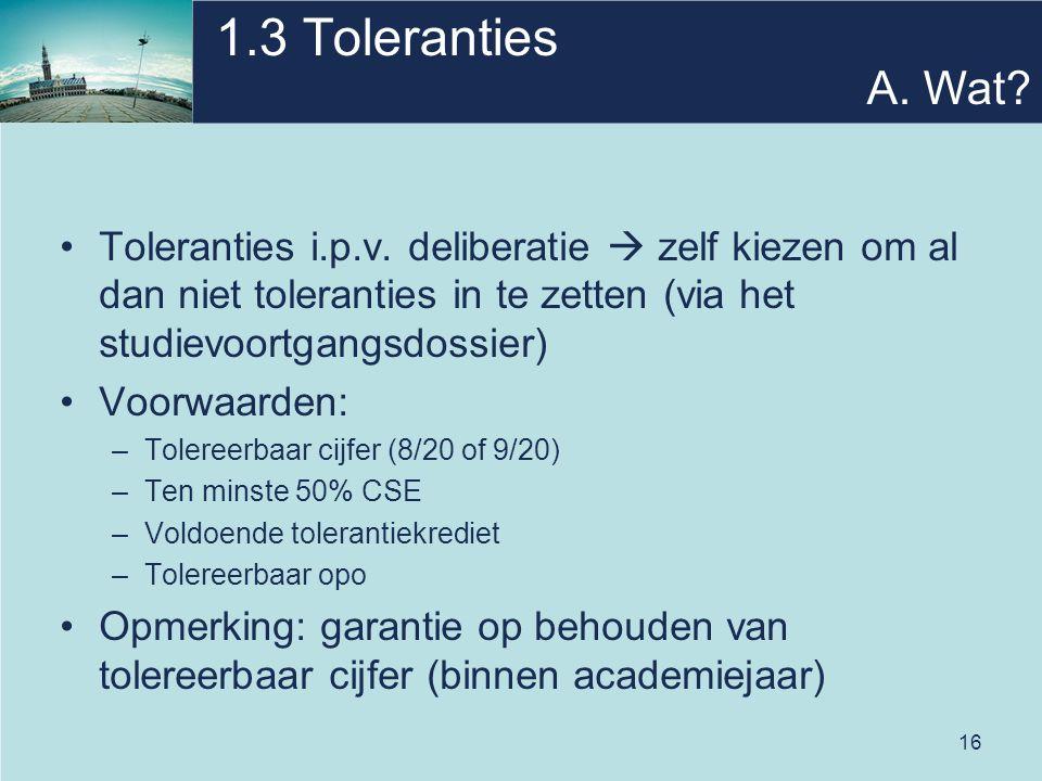16 1.3 Toleranties Toleranties i.p.v.