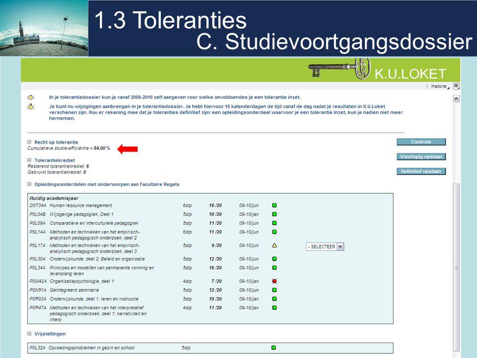 18 1.3 Toleranties C. Studievoortgangsdossier