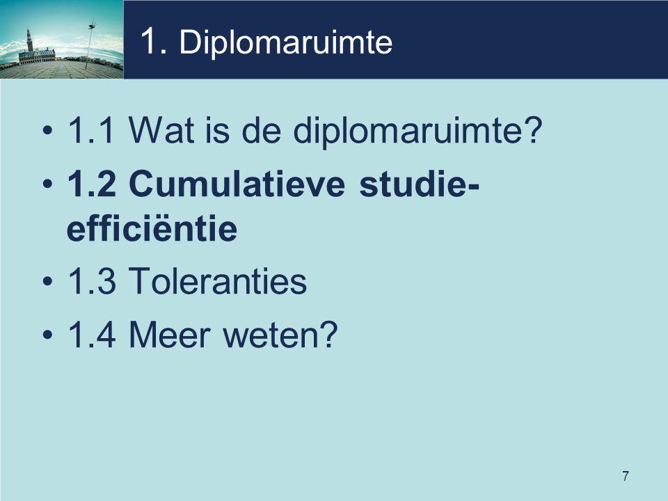 7 1. Diplomaruimte 1.1 Wat is de diplomaruimte.