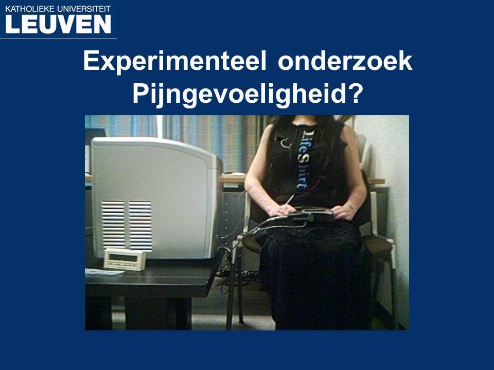 Experimenteel onderzoek Pijngevoeligheid?