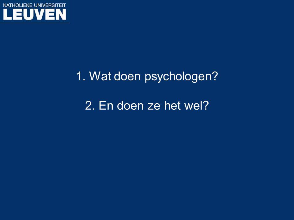 Inleiding tot poster- en vragensessie  Psychologie als werkgebied