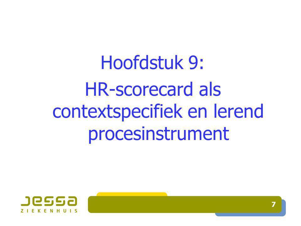 7 Hoofdstuk 9: HR-scorecard als contextspecifiek en lerend procesinstrument