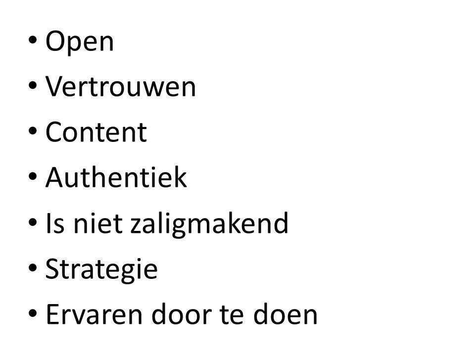 Open Vertrouwen Content Authentiek Is niet zaligmakend Strategie Ervaren door te doen