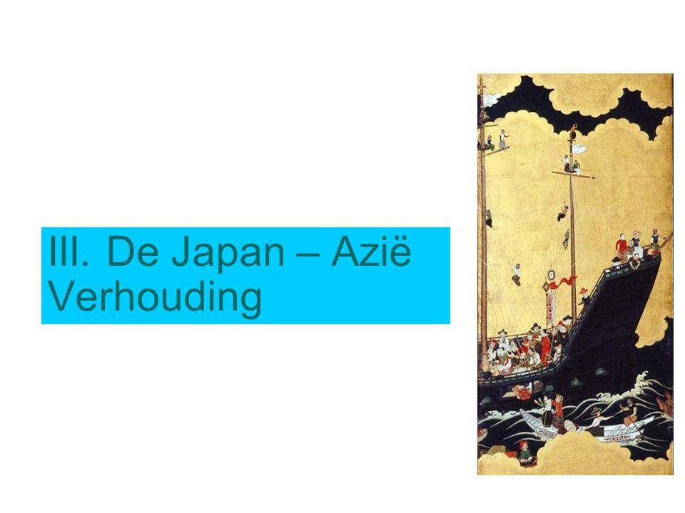 III. De Japan – Azië Verhouding