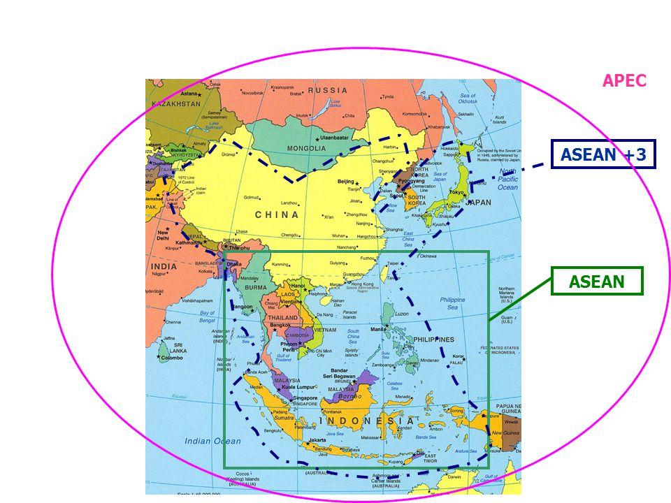 ASEAN ASEAN +3 APEC