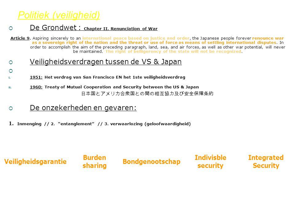 Politiek (veiligheid)  De Grondwet : Chapter II. Renunciation of War Article 9.