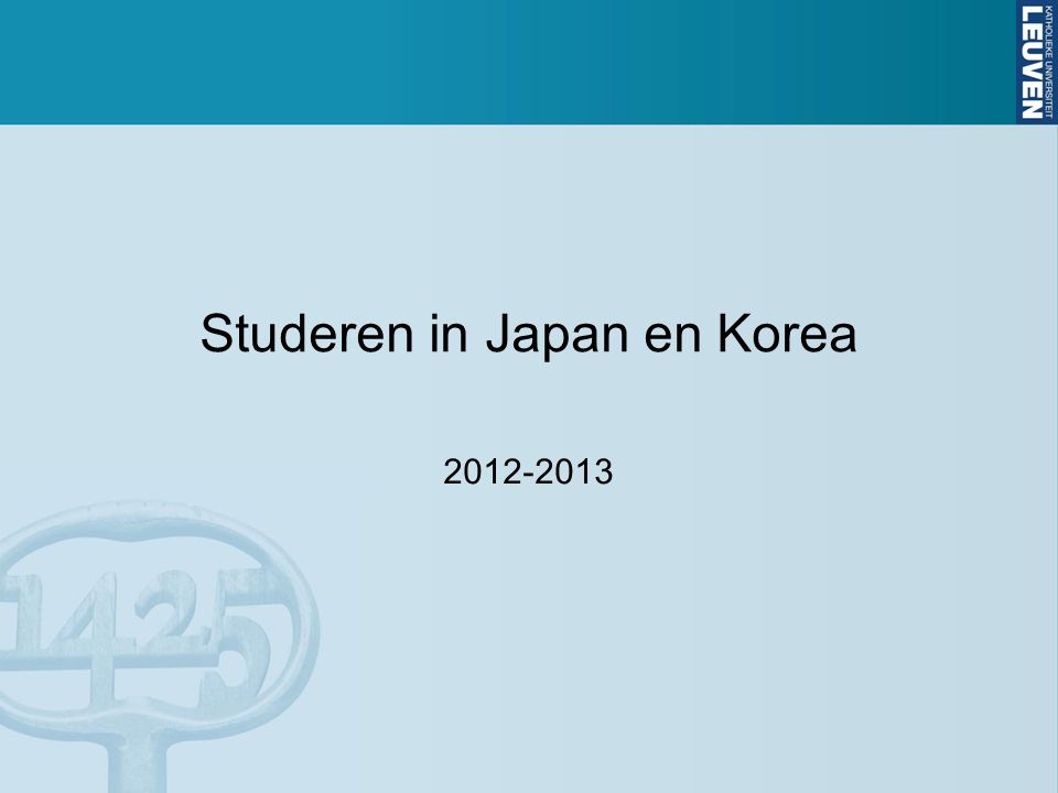 Studeren in Japan en Korea 2012-2013