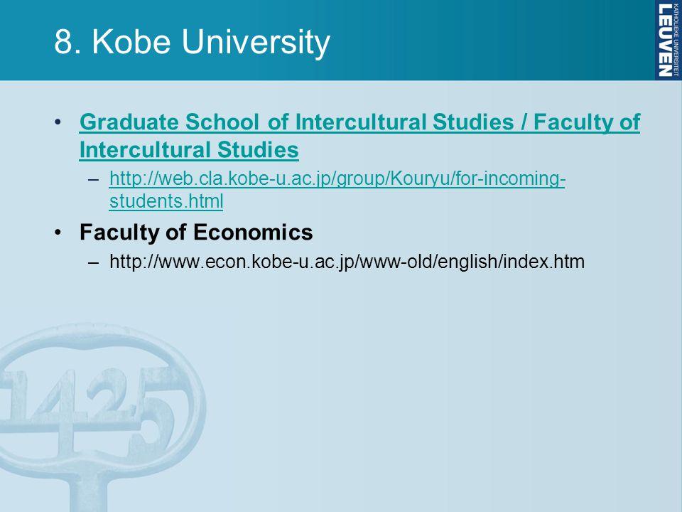 8. Kobe University Graduate School of Intercultural Studies / Faculty of Intercultural StudiesGraduate School of Intercultural Studies / Faculty of In