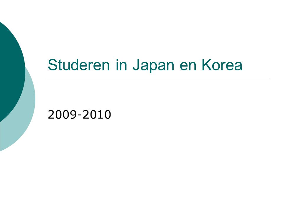 Studeren in Japan en Korea 2009-2010
