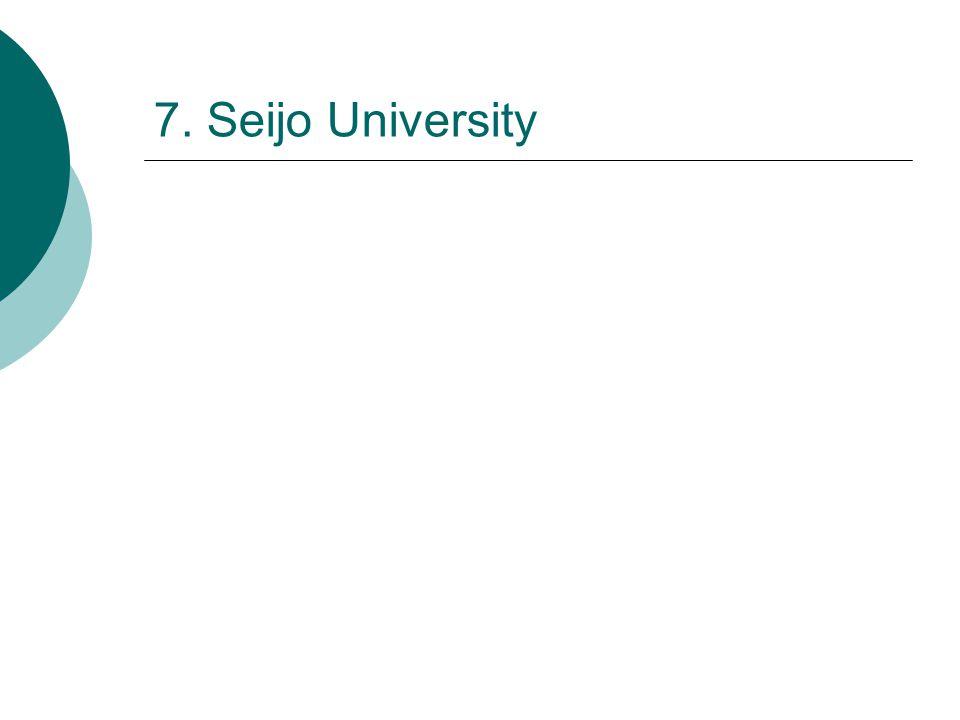 7. Seijo University