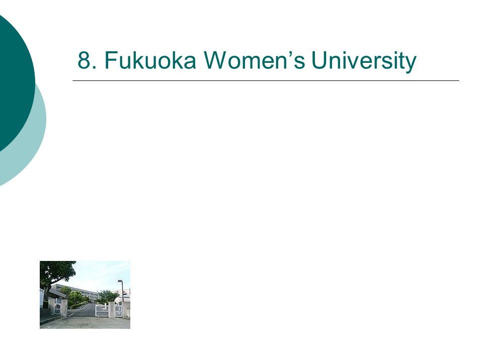8. Fukuoka Women's University