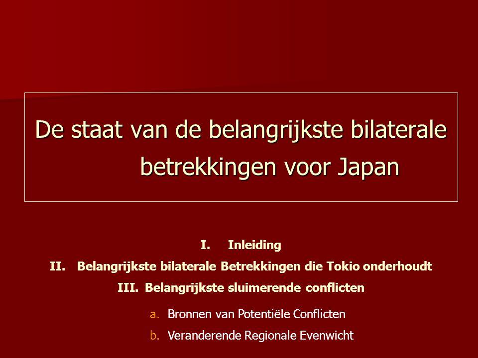 De staat van de belangrijkste bilaterale betrekkingen voor Japan I.