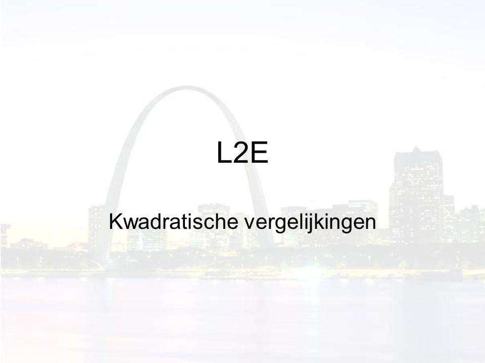 L2E Kwadratische vergelijkingen