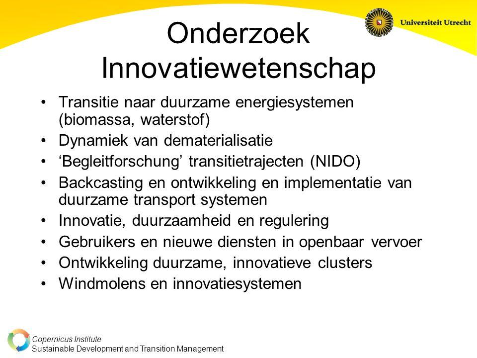 Copernicus Institute Sustainable Development and Transition Management Onderzoek Innovatiewetenschap Transitie naar duurzame energiesystemen (biomassa