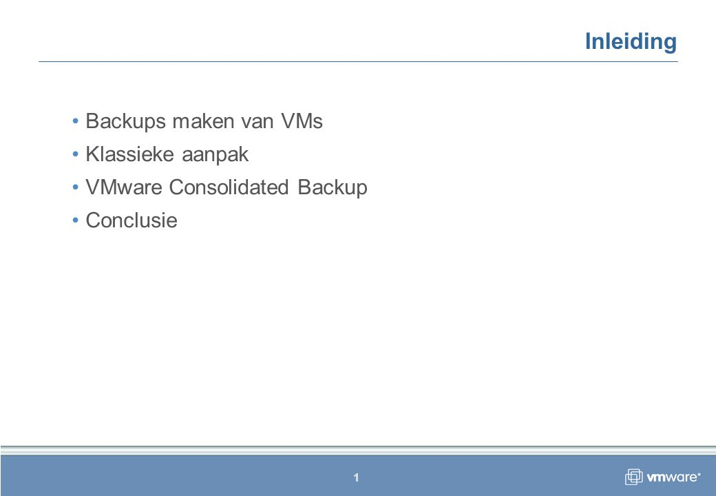 12 Uitvoering concreet: Backup maken: Backup terugzetten: Informatie over VMs verzamelen: vcbVmName.exe VMware Consolidated backup (VI) vcbMounter.exe –h 192.168.1.210 –u administrator -p vmug –a ipaddr:192.168.56.124 –t fullvm –r C:\vm-a vcbRestore.exe –s C:\vm-a
