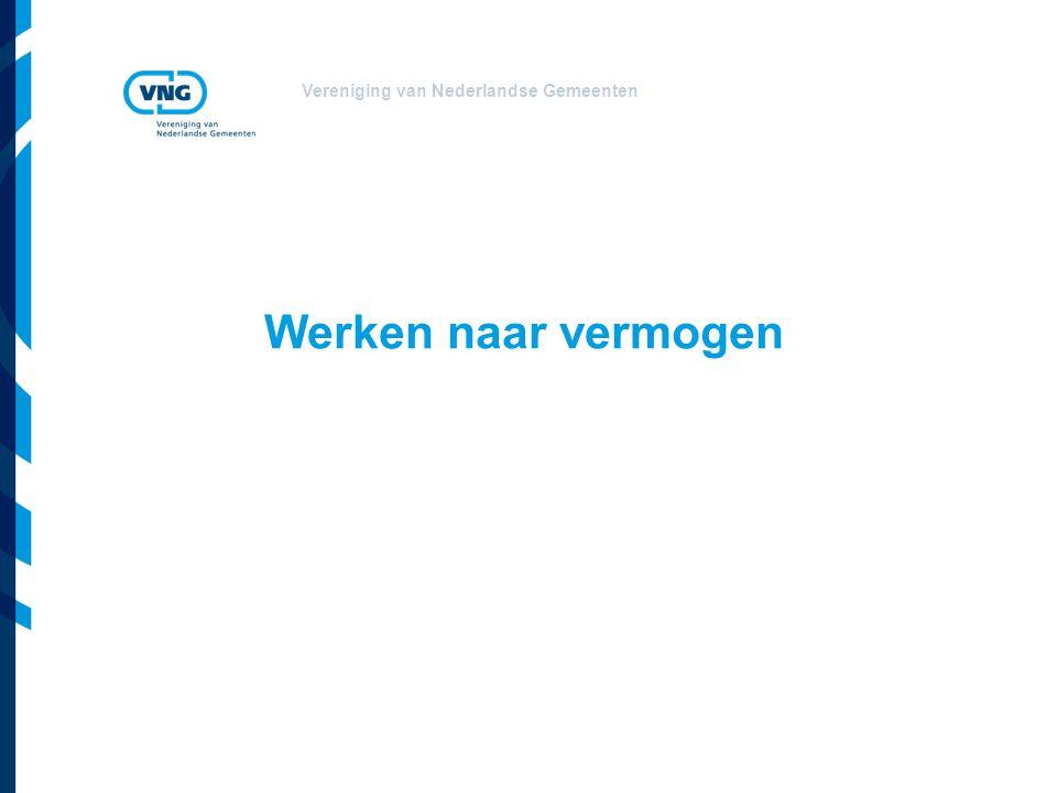 Vereniging van Nederlandse Gemeenten Werken naar vermogen