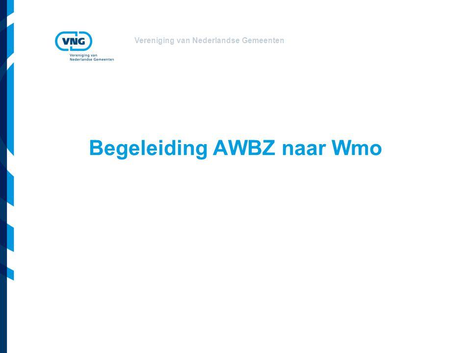Vereniging van Nederlandse Gemeenten Begeleiding AWBZ naar Wmo
