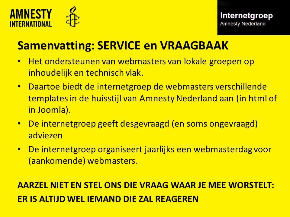 Samenvatting: SERVICE en VRAAGBAAK Het ondersteunen van webmasters van lokale groepen op inhoudelijk en technisch vlak.