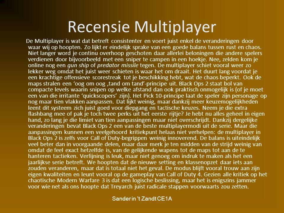 Sander in 't Zandt CE1A Recensie Multiplayer De Multiplayer is wat dat betreft consistenter en voert juist enkel de veranderingen door waar wij op hoo