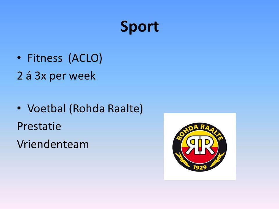 Sport Fitness (ACLO) 2 á 3x per week Voetbal (Rohda Raalte) Prestatie Vriendenteam